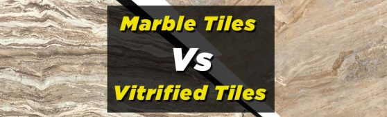 Marble tiles vs vitrified tiles